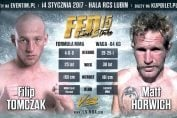 Matt Horwich vs Filip Tomczak na FEN 15 Final Strike